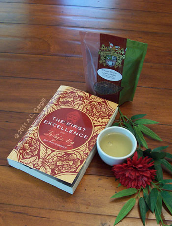 A nice cuppa Tie Kuan Yin Iron Goddess Oolong goes perfect with this novel of mystery and personal discovery