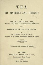 """""""Tea, Its Mystery and History"""" by Samuel Phillips Day"""