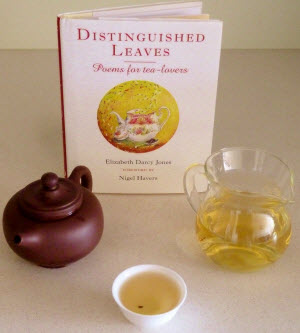 Enjoying Dong Ding Oolong whilst reading Distinguished Leaves – Poems for Tea Lovers