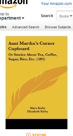 Aunt Martha's Corner Cupboard, Or, Stories about Tea, Coffee, Sugar, Rice, Etc. (Photo source: screen capture from site)