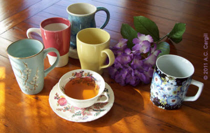 No matter what cup or mug you use, sip and savor every tasty drop! (Photo source: A.C. Cargill, all rights reserved)