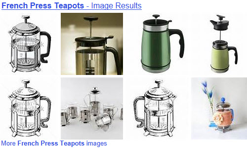 Plunger (French press) teapot styles are many and varied. (From Yahoo! Images)
