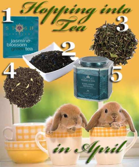 "5 ""hoppy"" teas for April (you'll need to supply the cute bunnies in teacups yourself). (ETS image composite)"