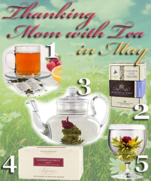 "5 ""motherly"" teas for May (mothers are so special). (ETS image composite)"