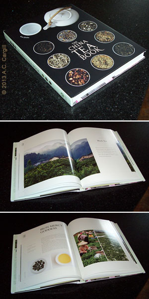 """""""The China Tea Book"""" – gorgeous and informative! (Photo by A.C. Cargill, all rights reserved)"""