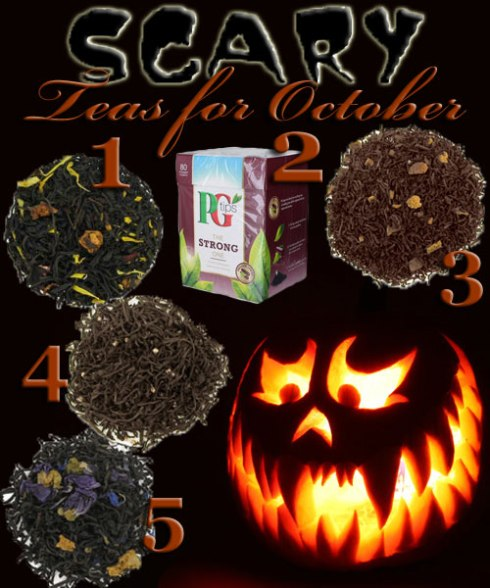 "5 ""Scary"" October Teas! (ETS image composite by A.C. Cargill)"